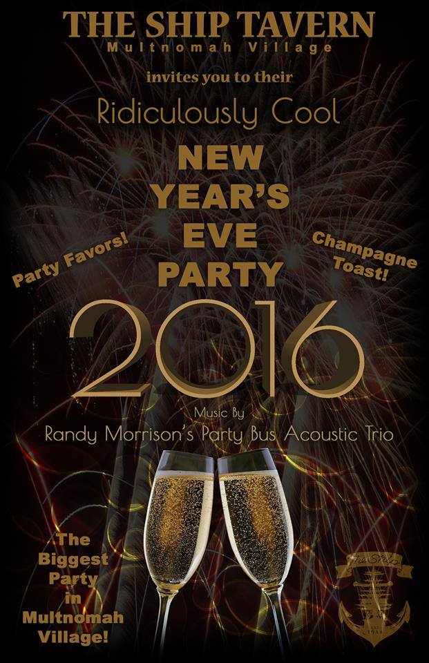 Multnomahs biggest New Years Eve party at The Ship Tavern with Live ...